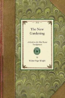 The New Gardening (Paperback)