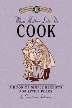 When Mother Lets Us Cook (Paperback)