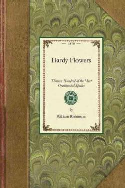 Hardy Flowers (Paperback)