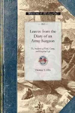 Leaves from the Diary of an Army Surgeon (Paperback)