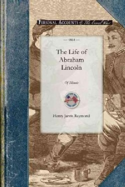 The Life of Abraham Lincoln (Paperback)