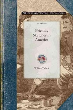 Friendly Sketches in America (Paperback)