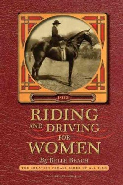 Riding and Driving for Women (Paperback)