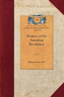 Women of the American Revolution (Paperback)