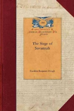 The Siege of Savannah (Paperback)