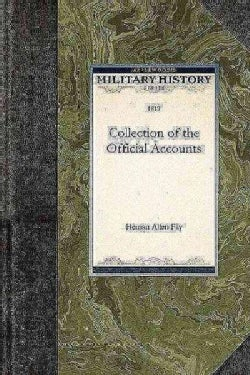 Collection of the Official Accounts (Paperback)