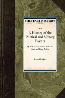 A History of the Political and Military (Paperback)