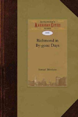 Richmond in By-gone Days (Paperback)