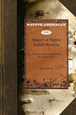 History of Baptist Indian Missions (Paperback)