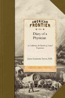 Diary of a Physician in California (Paperback)