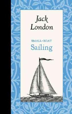 Small-Boat Sailing (Hardcover)