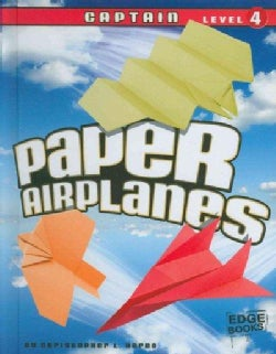 Paper Airplanes, Captain Level 4 (Hardcover)