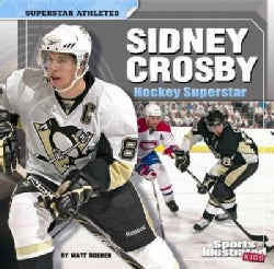 Sidney Crosby: Hockey Superstar (Paperback)