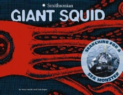 Giant Squid: Searching for a Sea Monster (Paperback)