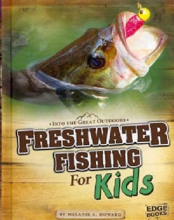 Freshwater Fishing for Kids (Hardcover)