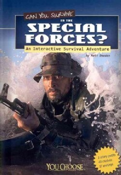 Can You Survive in the Special Forces?: An Interactive Survival Adventure (Hardcover)