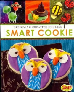 Smart Cookie: Designing Creative Cookies (Hardcover)