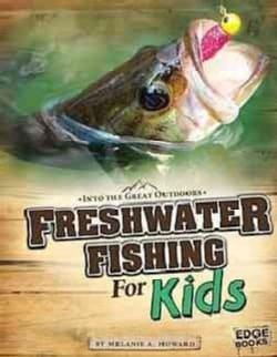 Freshwater Fishing for Kids (Paperback)