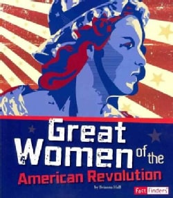 Great Women of the American Revolution (Paperback)