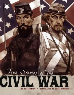 True Stories of the Civil War (Paperback)