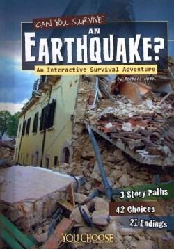Can You Survive an Earthquake?: An Interactive Survival Adventure (Hardcover)