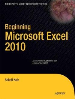 Beginning Microsoft Excel 2010 (Paperback)