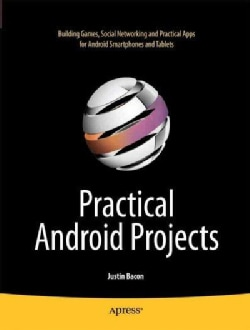 Practical Android Projects (Paperback)