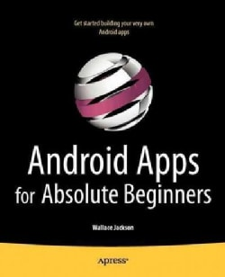 Android Apps for Absolute Beginners (Paperback)