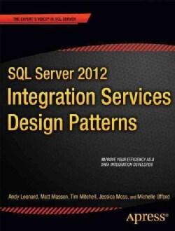 SQL Server 2012: Integration Services Design Patterns (Paperback)