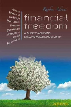 Financial Freedom: A Guide to Achieving Lifelong Wealth and Security (Paperback)