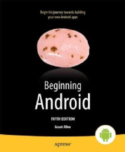 Beginning Android (Paperback)