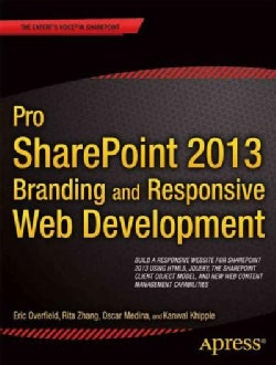 Pro SharePoint 2013 Branding and Responsive Web Development (Paperback)