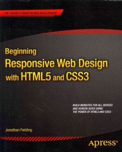 Beginning Responsive Web Design With Html5 and Css3 (Paperback)