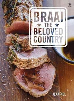 Braai the Beloved Country (Paperback)