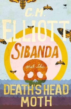 Sibanda and the Death's Head Moth (Paperback)