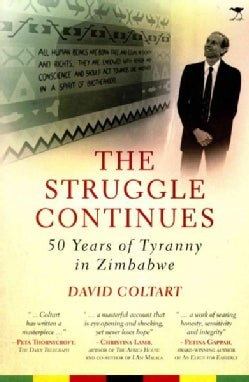 The Struggle Continues: 50 Years of Tyranny in Zimbabwe (Paperback)