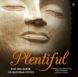 Plentiful: The Big Book of Buddha Food (Paperback)