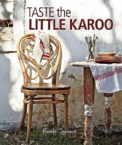 Taste the Little Karoo (Paperback)