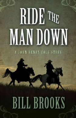 Ride the Man Down (Hardcover)