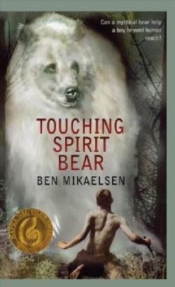 Touching Spirit Bear (Hardcover)