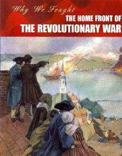 The Home Front of the Revolutionary War (Paperback)