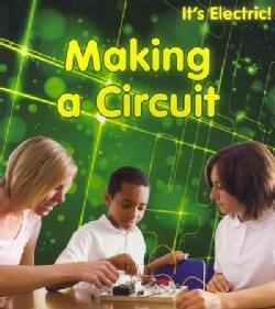 Making a Circuit (Paperback)