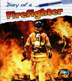 Diary of a Firefighter (Paperback)