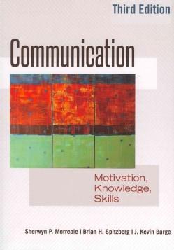 Communication: Motivation, Knowledge, Skills (Paperback)