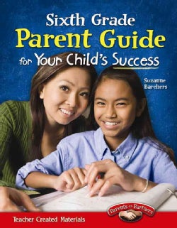 Parent Guide for Your Child's Success, Grade 6 (Paperback)