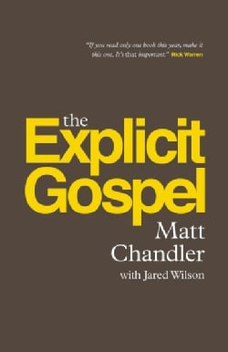The Explicit Gospel (Paperback)