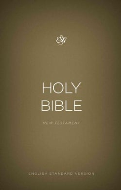 The Holy Bible: English Standard Version, New Testament, Gold (Paperback)