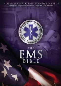 The EMS Bible: Holman Christian Standard Bible, Blue, Simulated Leather, Emergency Medical Services (Paperback)