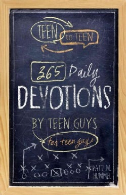 Teen to Teen: 365 Daily Devotions by Teen Guys for Teen Guys (Hardcover)