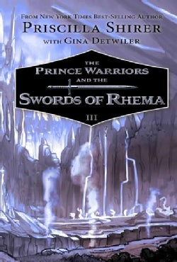 The Prince Warriors and the Swords of Rhema (Hardcover)